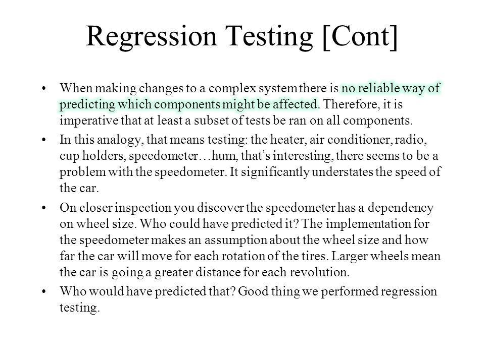 Regression Testing [Cont]
